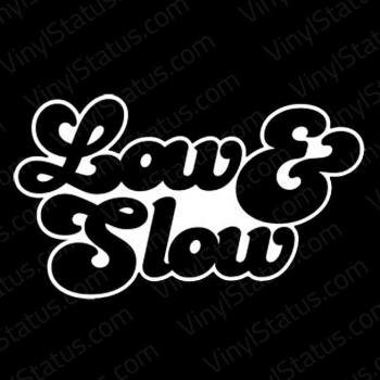 Low-And-Slow