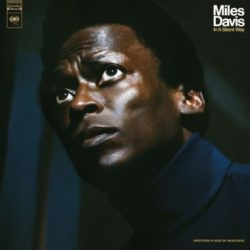 Miles Davis In a Silent Way - The Complete In a Silent Way Sessions