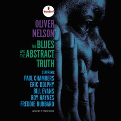 The Blues and the Abstract Truth - Oliver Nelson