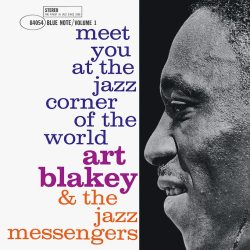 Meet You at the Jazz Corner of the World - The Jazz Messengers