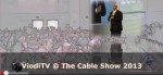 An image of the opening of the 2013 Cable Show.