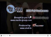Click here to watch video coverage of the WSTA Fall 2008 Conference brought to you by Martin Group