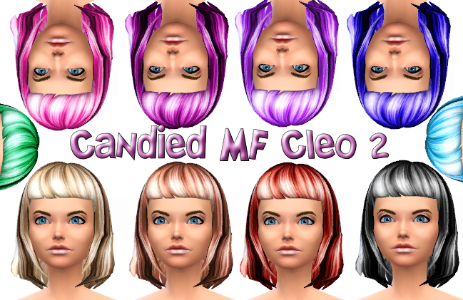 Candied MF Cleo 2 Hairs in 10 colors
