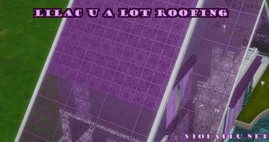Lilac U A Lot Roof for Sims 4
