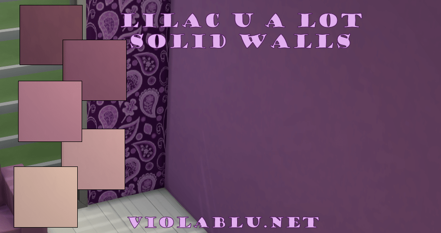 Lilac U A Lot Solid Wall Set for Sims 4