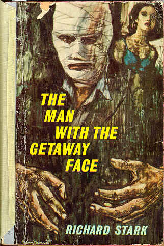 The Man with the Getaway Face by Richard Stark (AKA Donald Westlake)