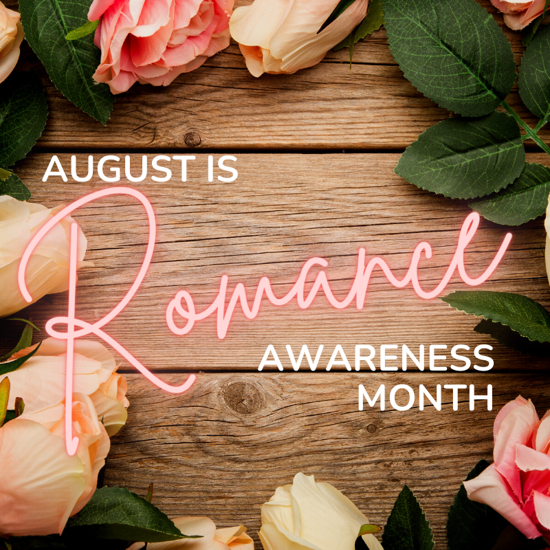 august is romance awareness month