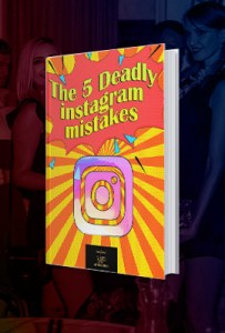 The 5 Most Deadly Instagram Mistakes