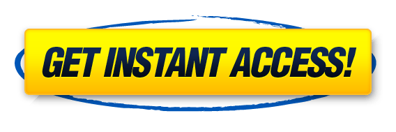 Get instant access