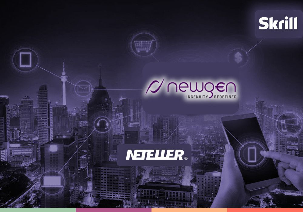 Skrill и NETELLER вместе с Newgen Payments