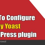 How To Configure SEO By Yoast WordPress plugin