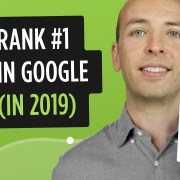 How to Get Higher Google Rankings in 2019 [New Checklist]