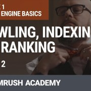 Module 1. Lesson 2. Crawling, indexing, and ranking