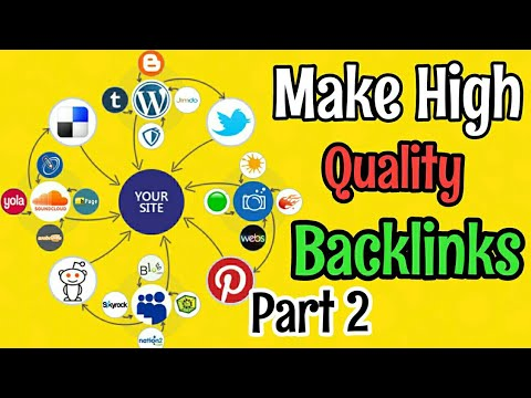 Part 2 | Make High Quality Backlinks And Grow website ranking