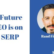 The Future of SEO is on the SERP | BrightonSEO 2018