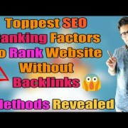 Toppest SEO Ranking Factors to Rank Website without Backlinks