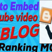 how to EMBED youtube video on BLOG oR WEB site for Ranking more