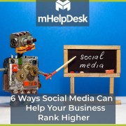 6 Ways Social Media Can Help Your Field Service Business Website Rank Higher