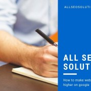 All SEO Solution - How to Make  Website Rank Higher on Google