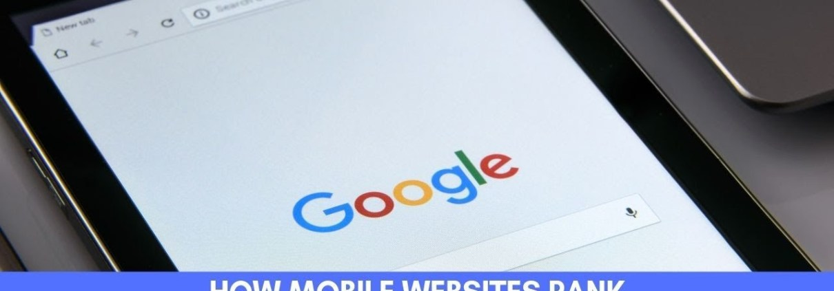 How Mobile Websites Rank Higher under Google's Mobile-First Indexing