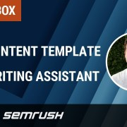 SEMrush Toolbox #9: SEO Content Template & SEO Writing Assistant
