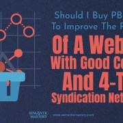 Should I Buy PBN Links To Improve The Rankings Of A Website With 4-Tier Syndication Networks?