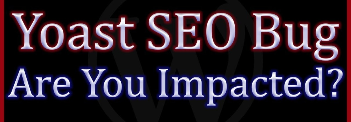 Yoast SEO WordPress Plugin Update Causes Search Rankings to Drop in Google