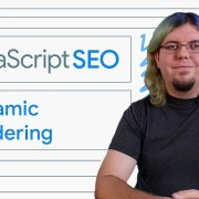Dynamic Rendering for JavaScript web apps - JavaScript SEO