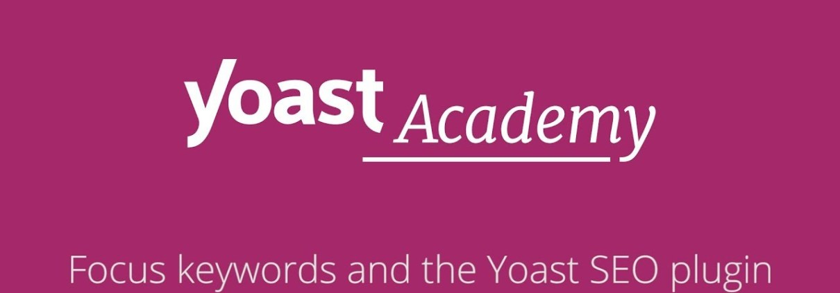 Lesson 7:  Focus keywords and the Yoast SEO plugin - SEO for beginners training