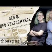 Web Performance: SEO Mythbusting
