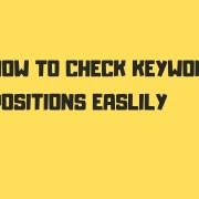 How to check Keyword positions | Quick Method | SEO Rankings