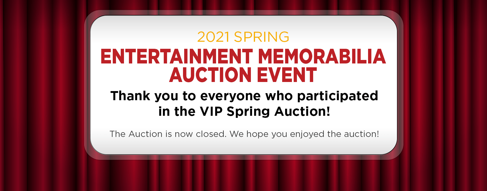 Thank you for participating in the Spring 2021 Auction