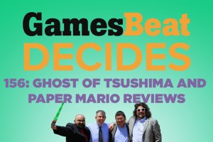 GamesBeat Decides 156: June NPD, Ghost of Tsushima, and more