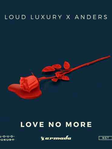 Loud Luxury - Love No More