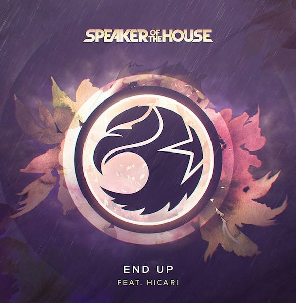 Speaker of the House feat. Hicari - End Up