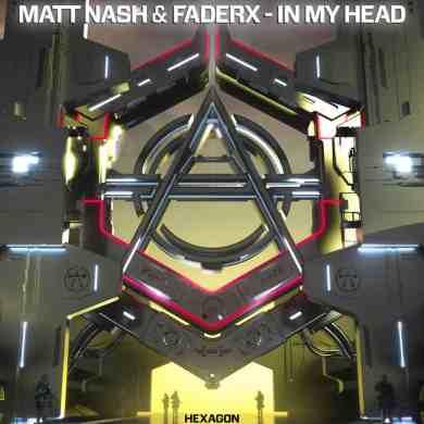 Matt Nash & FaderX - In My Head