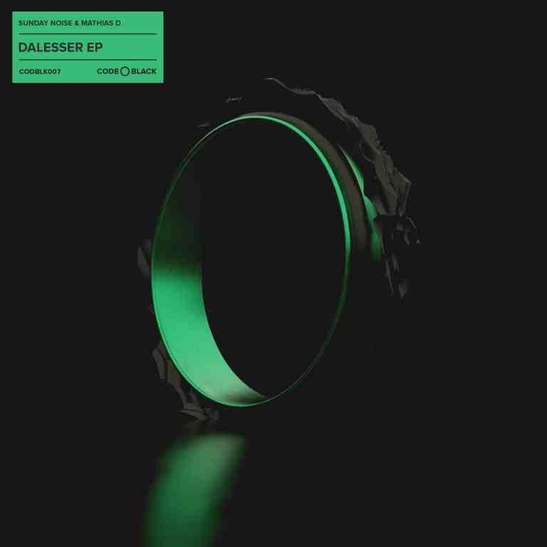 Sunday Noise & Mathias D. - Dalesser EP