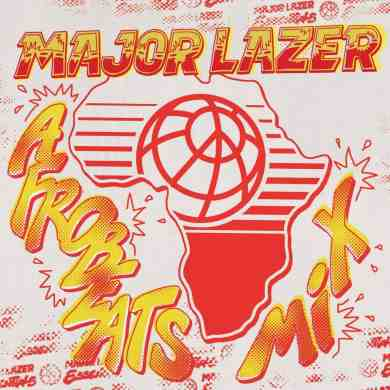 Major Lazer - Afrobeats Mix