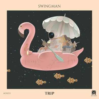 Swingman - Trip