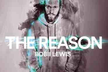 Bobii Lewis - The Reason
