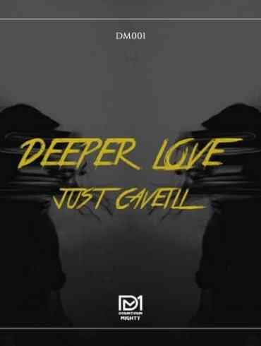 Premiere: Downtown Mightyofficial launchwith 'Deeper Love' by Just Caveill
