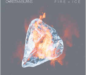Christian Burns: Fire + Ice