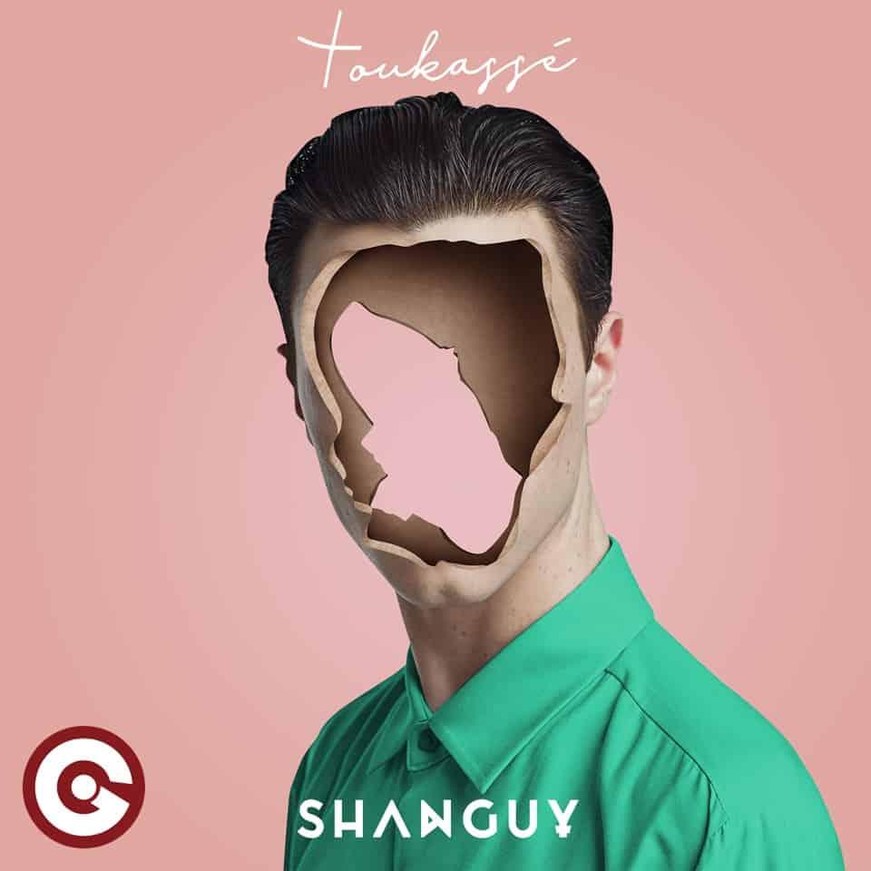 New Shanguy hit: Toukassé