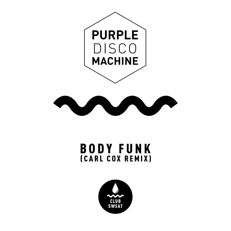 Carl Cox remixes Purple Disco Machine 'Body Funk'