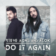 """Alok and Steve Aoki Channel Classic Rave On """"Do It Again"""""""