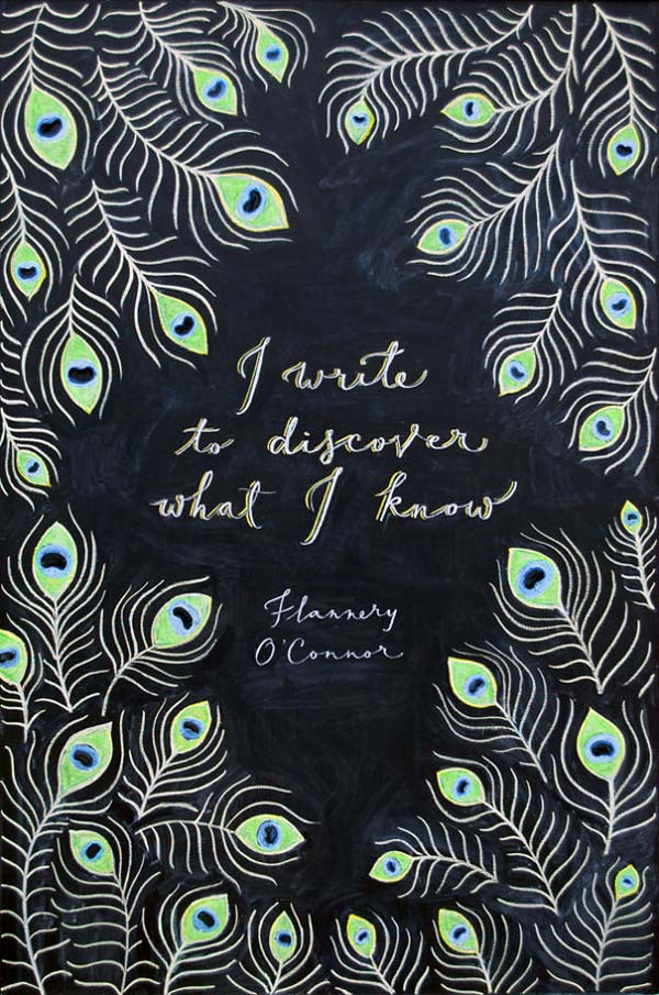 Blackboard illustration of the quote 'I write to discover what I know' -Flannery O'Connor