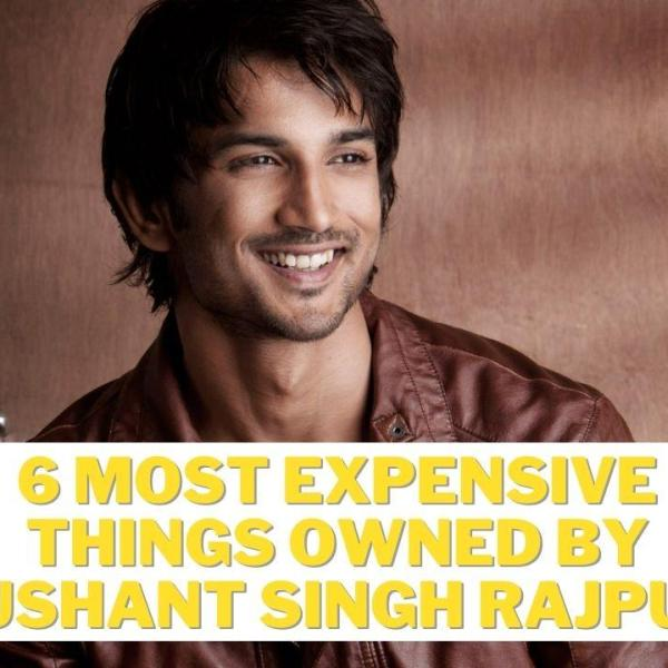 Sushant Singh Rajput Most expensive things