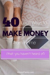 40 Legit Ways to Make Money from Home Without Any Investment (#9 Is Unbelievable!)