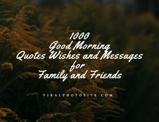 Good Morning Quotes Wishes Messages for Family and Friends