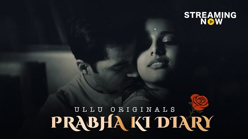 prabhi-ki-diary-ullu-original-adult-webseries
